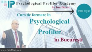 Curs intensiv Psychological Profiler by Ion Duvac - anul I @ Intell Psy & Psychological Profiler Academy