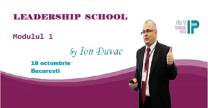 Leadership School - Modul I- Bazele Leadership-ului @ Intell Psy & Psychological Profiler Academy